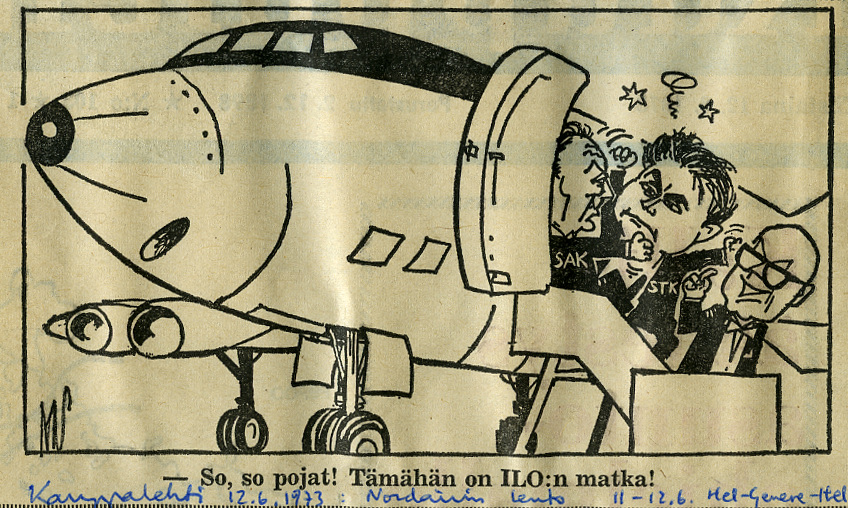 Kesäkuussa 1973 presidentti Kekkonen lensi Kansainvälisen työjärjestön ILO:n konferenssiin Geneveen. Työnteon periaatteista ja ehdoista näyttää olevan aikakauden pilapiirroksessa ristiriita: Suomen Työnantajain Keskusliitto ja Suomen Ammattiyhdistysten Keskusliitto eivät tunnu mahtuvan sovussa samaan Falconiin!